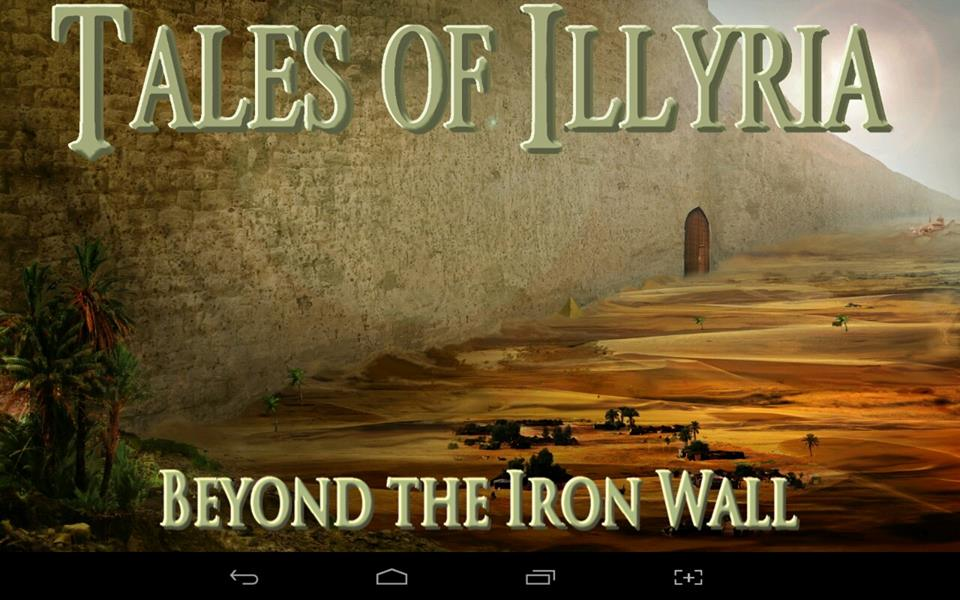 Tales of Illyria Beyond the Iron Wall